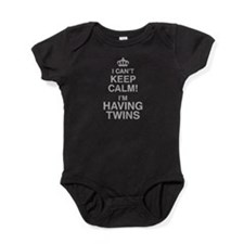 I Cant Keep Calm! Im Having Twins Baby Bodysuit