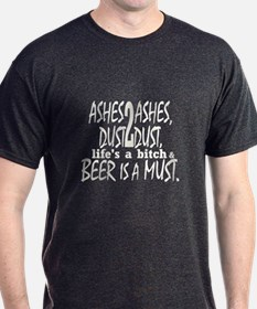 Beer is a Must T-Shirt