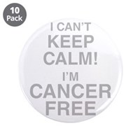 "I Cant Keep Calm! Im Cancer Free 3.5"" Button (10 p"