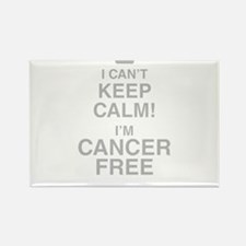 I Cant Keep Calm! Im Cancer Free Magnets