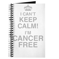 I Cant Keep Calm! Im Cancer Free Journal