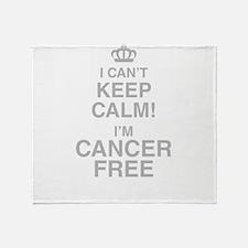 I Cant Keep Calm! Im Cancer Free Throw Blanket