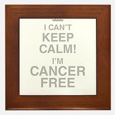 I Cant Keep Calm! Im Cancer Free Framed Tile