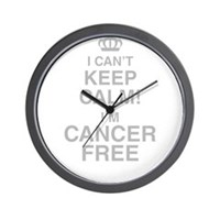 I Cant Keep Calm! Im Cancer Free Wall Clock