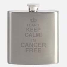 I Cant Keep Calm! Im Cancer Free Flask