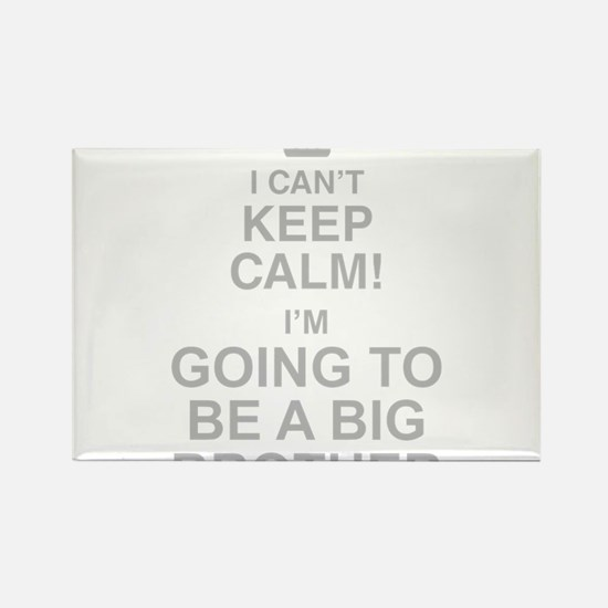 I Cant Keep Calm! Im Going To Be A Big Brother Mag