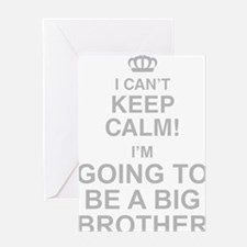 I Cant Keep Calm! Im Going To Be A Big Brother Gre