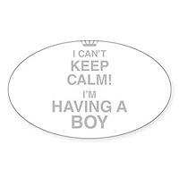 I Cant Keep Calm! Im Having A Boy Sticker