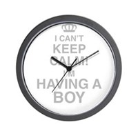 I Cant Keep Calm! Im Having A Boy Wall Clock