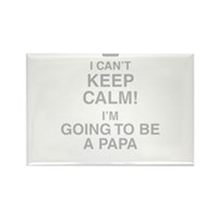 I Cant Keep Calm! Im Going To Be A Papa Magnets