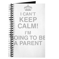 I Cant Keep Calm! Im Going To Be A Parent Journal