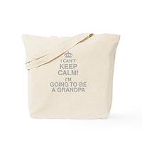 I Cant Keep Calm Im Going To Be A Grandpa Tote Bag