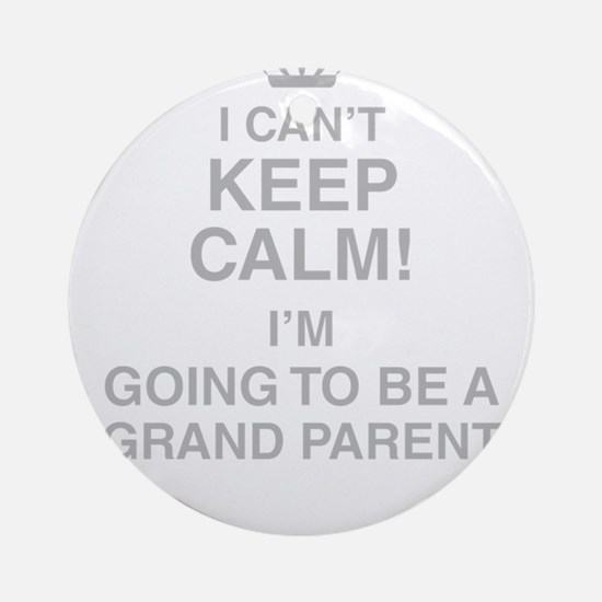I Cant Keep Calm! Im Going To Be A Grand Parent Ro