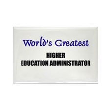 Worlds Greatest HIGHER EDUCATION ADMINISTRATOR Rec