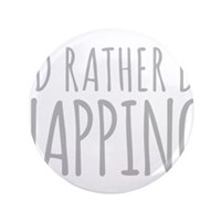 "Id Rather Be Napping 3.5"" Button (100 pack)"
