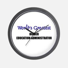 Worlds Greatest HIGHER EDUCATION ADMINISTRATOR Wal
