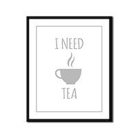 I Need Tea Framed Panel Print
