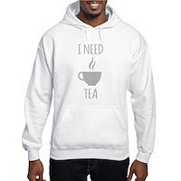 I Need Tea Hoodie
