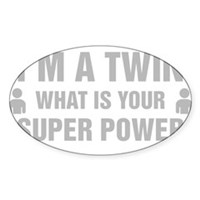 Im A Twin What Is Your Super Power Sticker