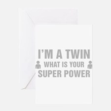 Im A Twin What Is Your Super Power Greeting Cards