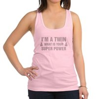 Im A Twin What Is Your Super Power Racerback Tank