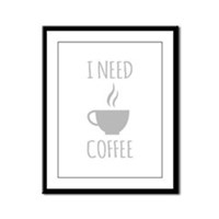 I Need Coffee Framed Panel Print