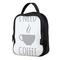 I Need Coffee Neoprene Lunch Bag