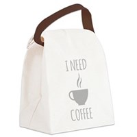 I Need Coffee Canvas Lunch Bag