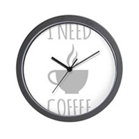 I Need Coffee Wall Clock