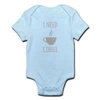 I Need Coffee Body Suit