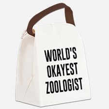 World's Okayest Zoologist Canvas Lunch Bag