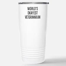 World's Okayest Veterinarian Travel Mug