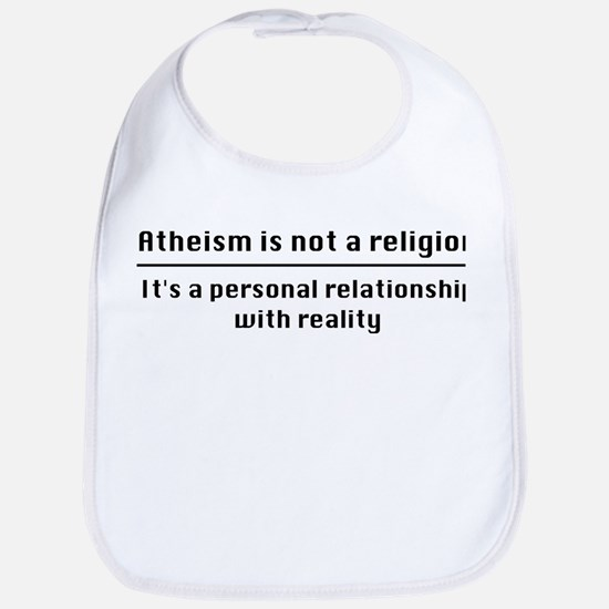 Personal Relationship With Reality Bib