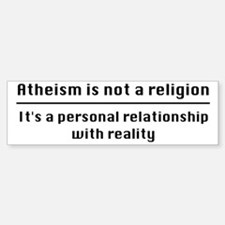 Personal Relationship With Realit Bumper Bumper Sticker
