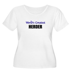 Worlds Greatest HERDER T-Shirt