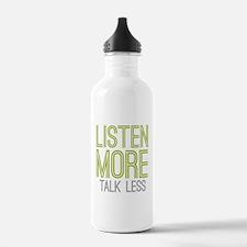 Listen More Talk Less Water Bottle