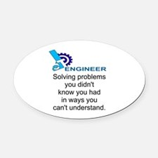 ENGINEERSolving problems you didn' Oval Car Magnet