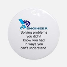 ENGINEERSolving problems you didn't Round Ornament