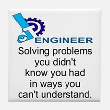 ENGINEERSolving problems you didn't k Tile Coaster