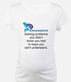 ENGINEERSolving problems you did Shirt