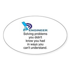 ENGINEERSolving problems you didn't Decal
