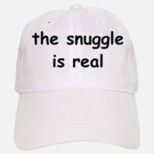 The Snuggle Is Real Baseball Baseball Cap