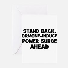 STAND BACK: Hormone-Induced P Greeting Cards (Pk o
