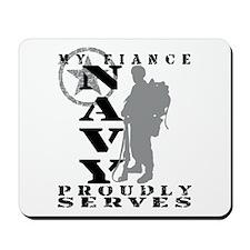 Fiance Proudly Serves - NAVY Mousepad