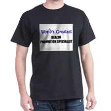 Worlds Greatest HEALTH PROMOTION SPECIALIST T-Shirt