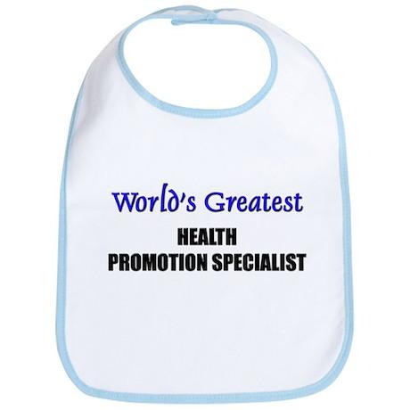 Worlds Greatest HEALTH PROMOTION SPECIALIST Bib
