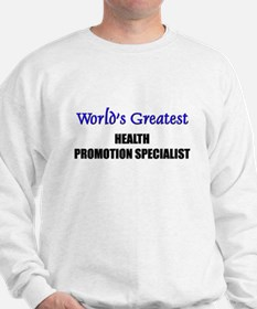 Worlds Greatest HEALTH PROMOTION SPECIALIST Sweats