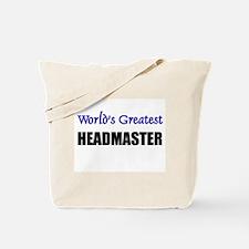 Worlds Greatest HEADMASTER Tote Bag