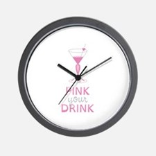Pink Your Drink Wall Clock
