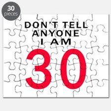 Don't Tell Anyone I'm 30 Puzzle